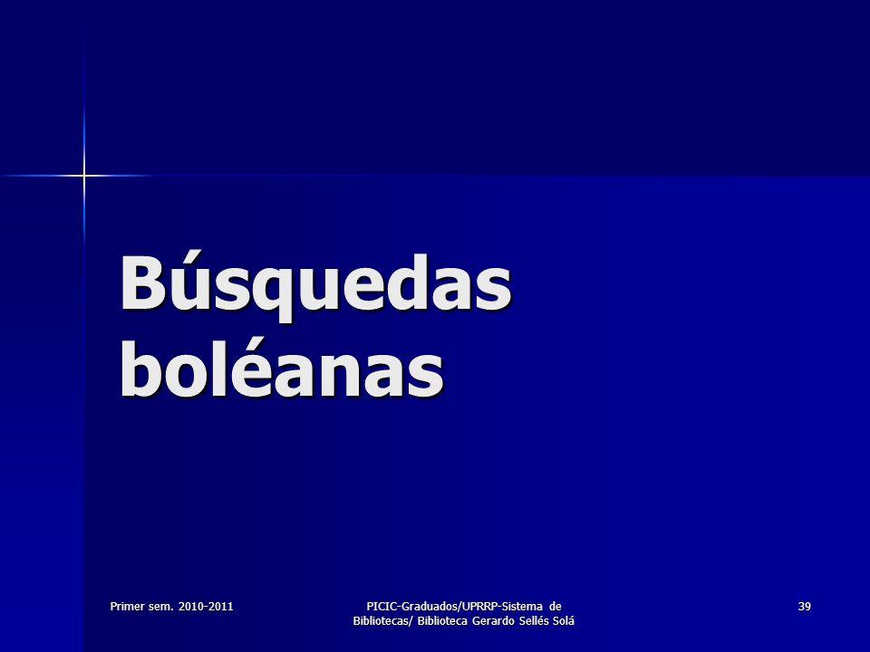 Búsquedas boléanas Primer sem. 2010-2011