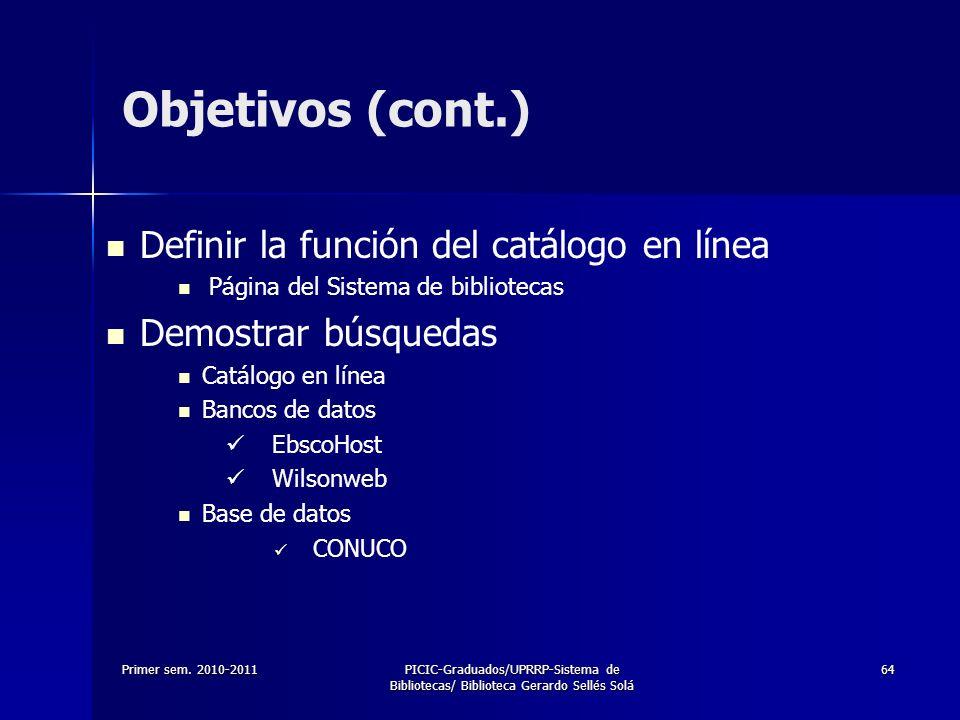 Objetivos (cont.) Definir la función del catálogo en línea