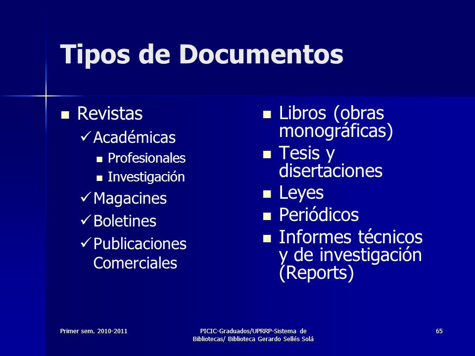 Tipos de Documentos Revistas Libros (obras monográficas)
