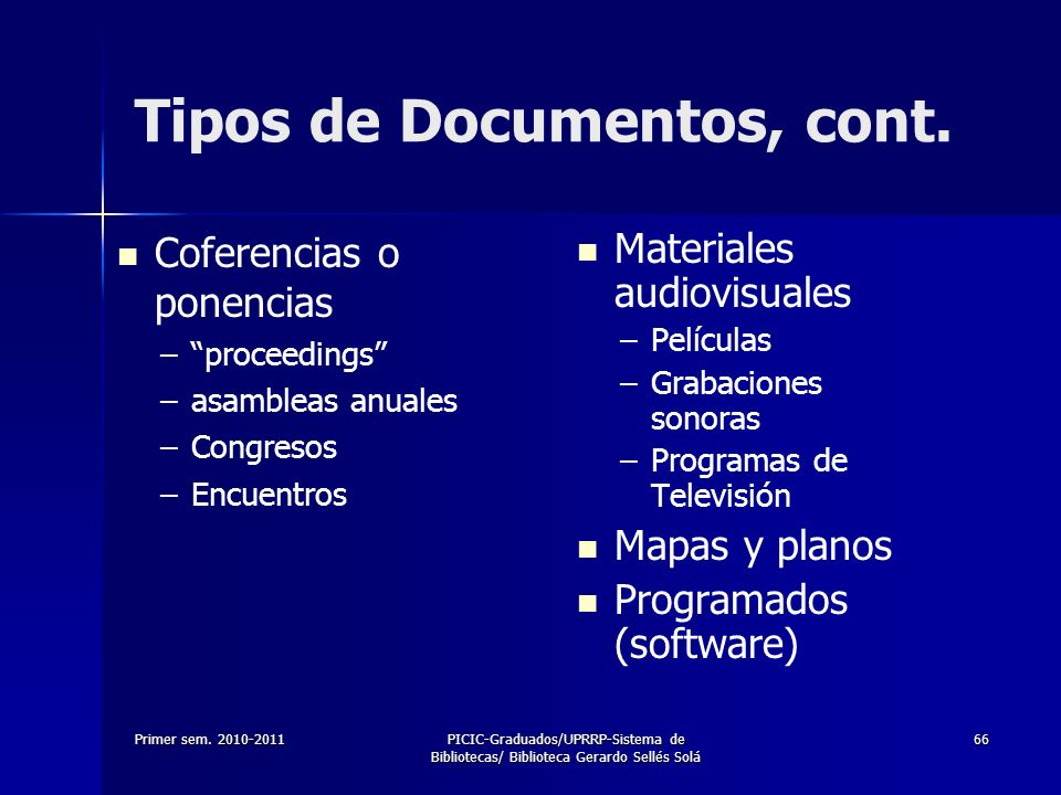 Tipos de Documentos, cont.