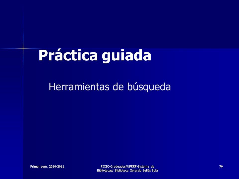 Práctica guiada Herramientas de búsqueda Primer sem. 2010-2011