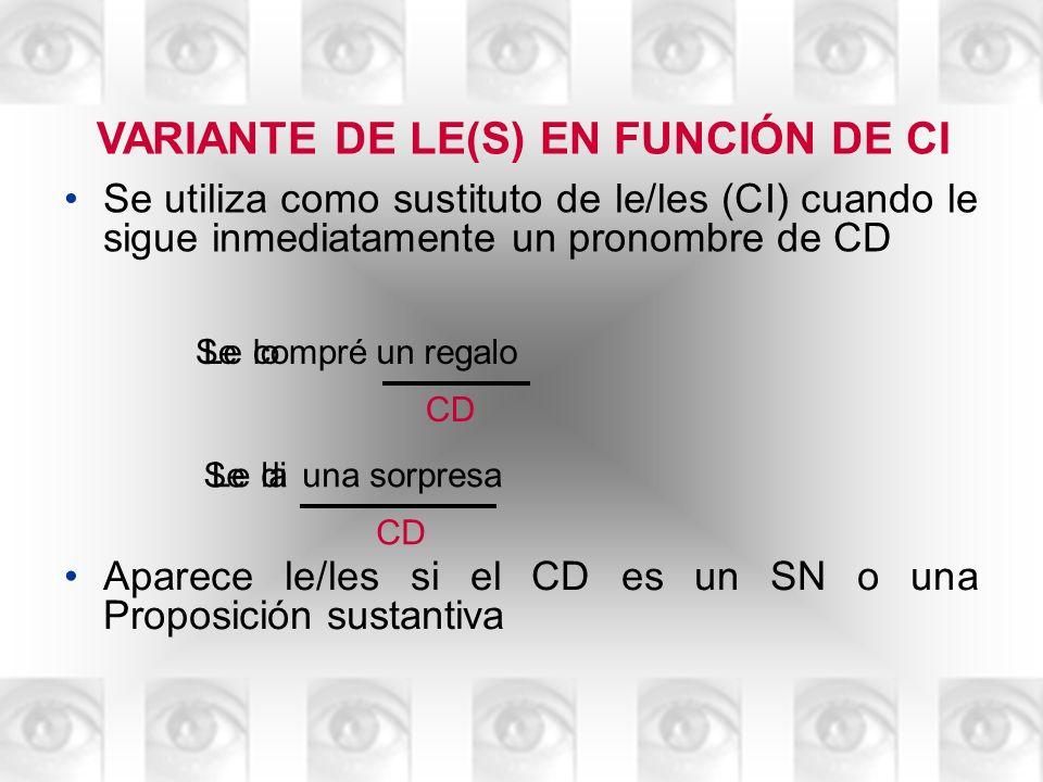 VARIANTE DE LE(S) EN FUNCIÓN DE CI