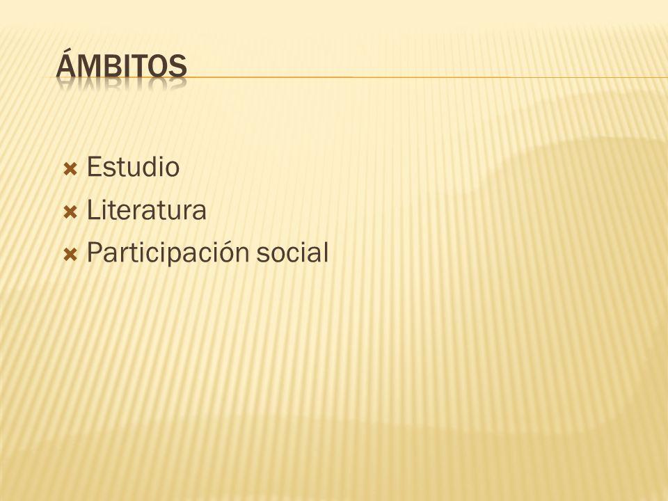Ámbitos Estudio Literatura Participación social