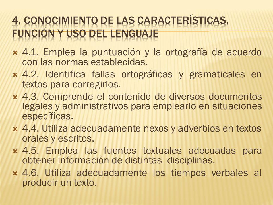 4. conocimiento de las características, función y uso del lenguaje