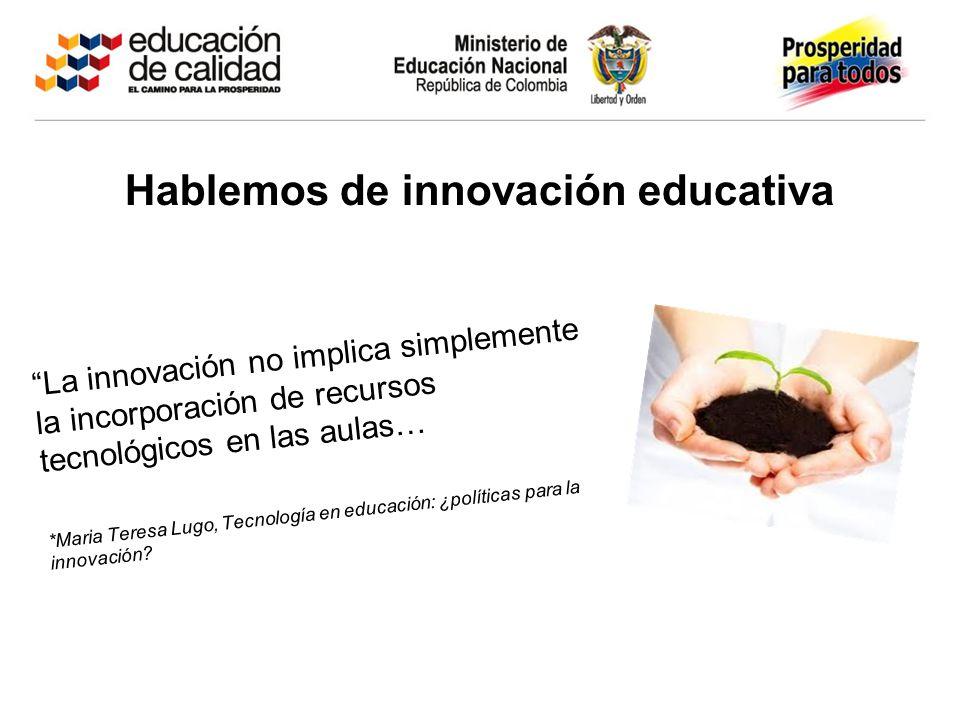 Hablemos de innovación educativa