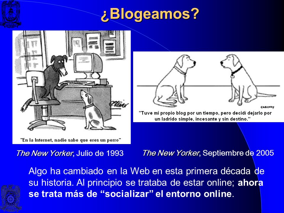 ¿Blogeamos The New Yorker, Julio de 1993. The New Yorker, Septiembre de 2005.