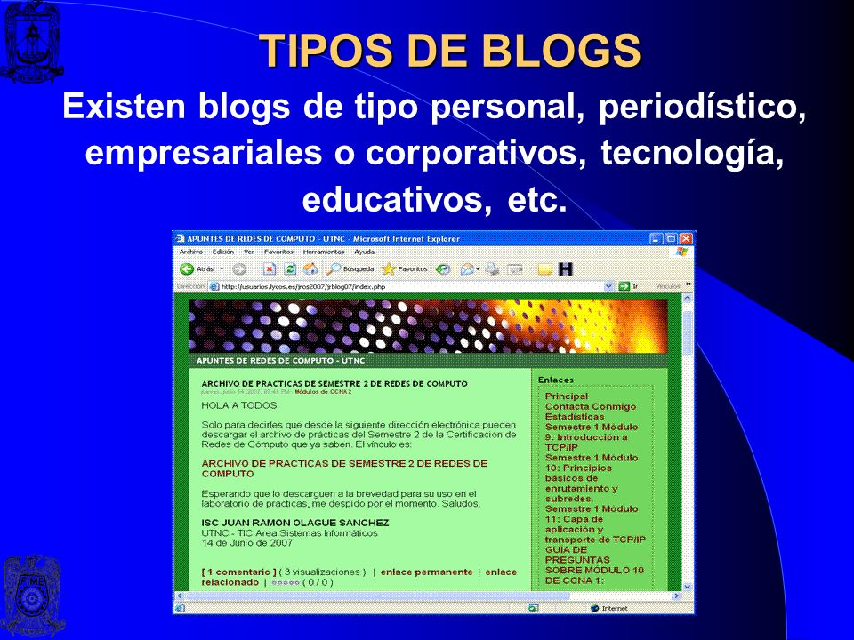 TIPOS DE BLOGSExisten blogs de tipo personal, periodístico, empresariales o corporativos, tecnología, educativos, etc.