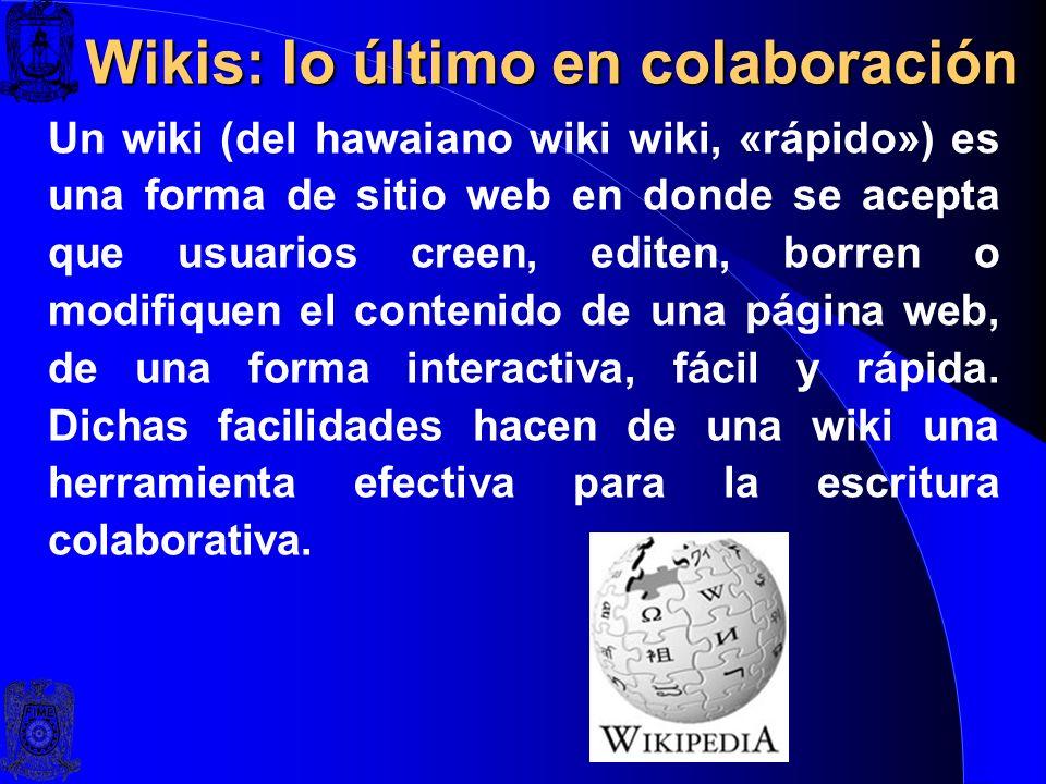Wikis: lo último en colaboración