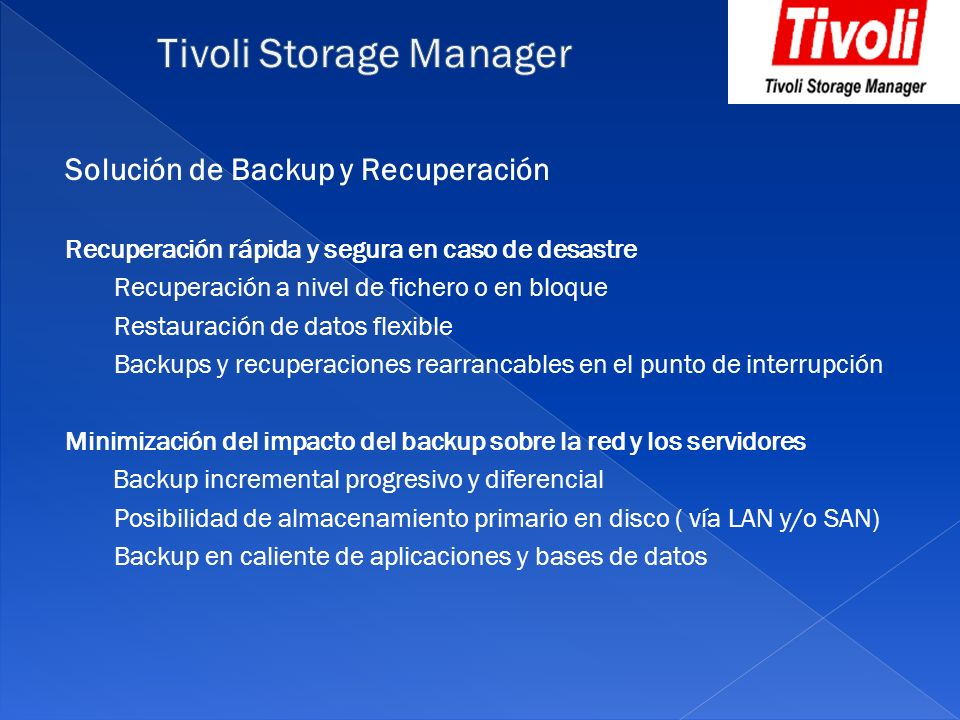 Tivoli Storage Manager