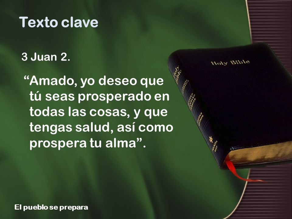 Texto clave 3 Juan 2.