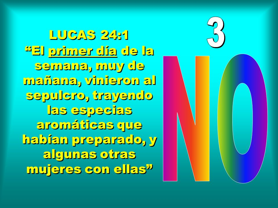 3 LUCAS 24:1.