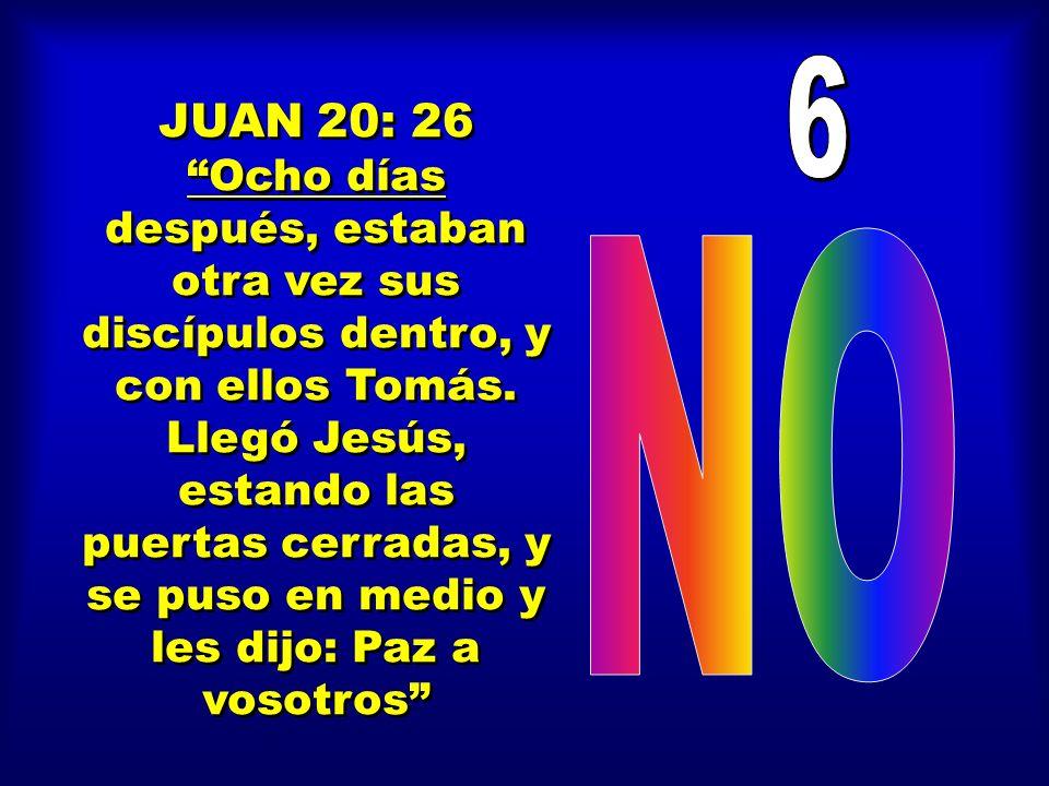 6 JUAN 20: 26.