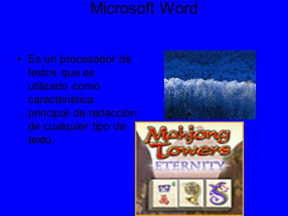 Microsoft Word Es un procesador de textos que es utilizado como característica principal de redacción de cualquier tipo de texto.