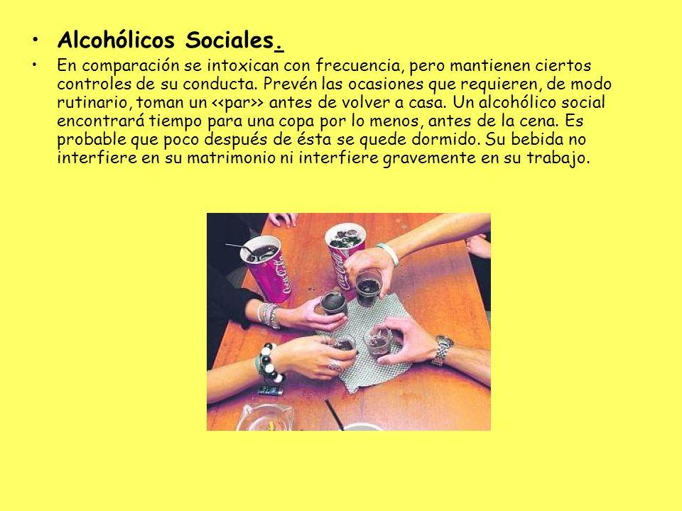 Alcohólicos Sociales.