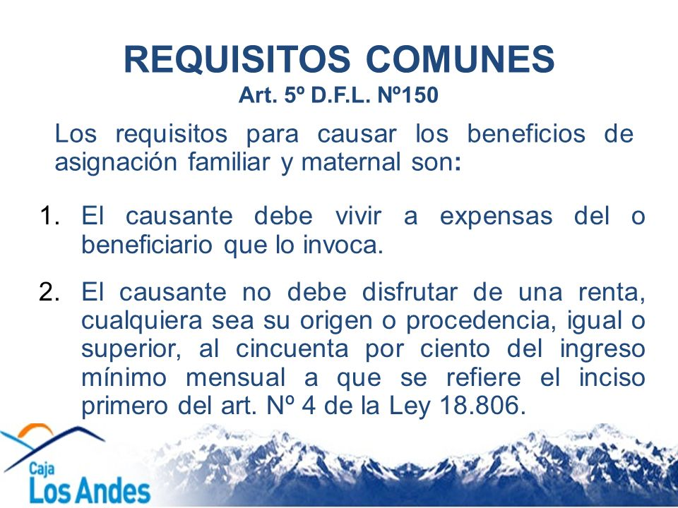 REQUISITOS COMUNES Art. 5º D.F.L. Nº150