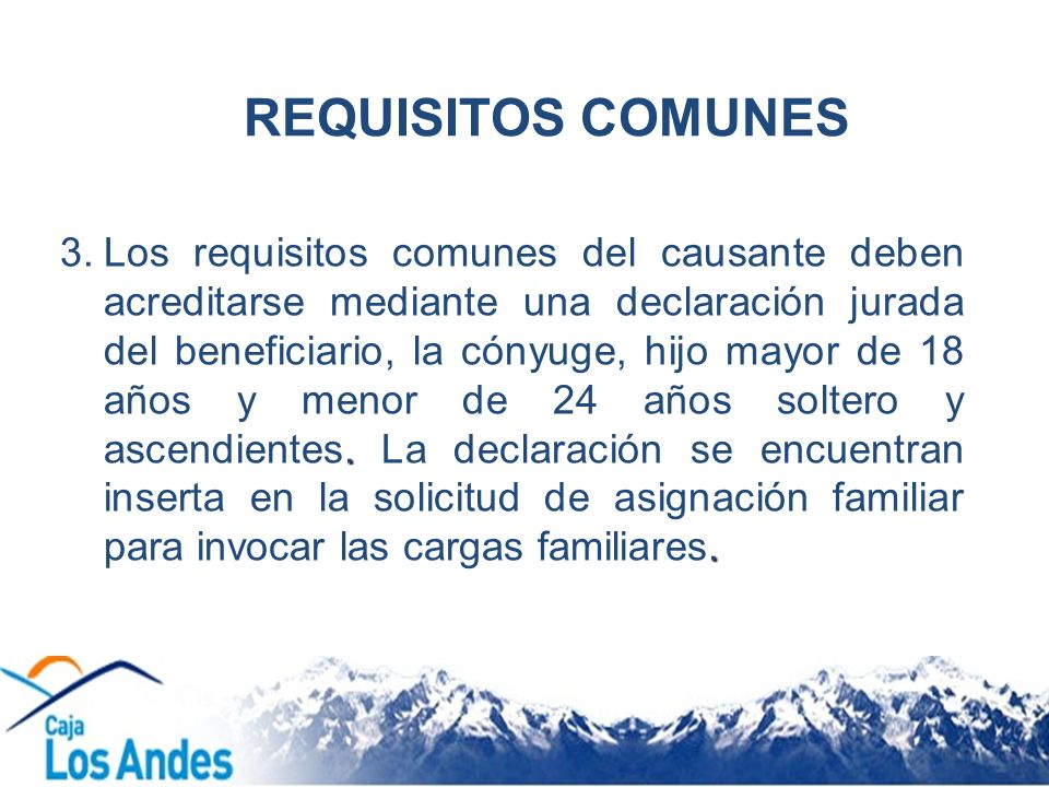 REQUISITOS COMUNES
