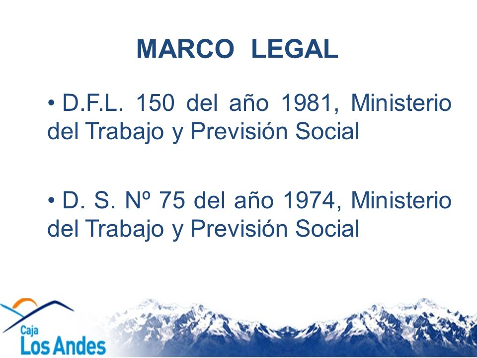 MARCO LEGAL D.F.L. 150 del año 1981, Ministerio del Trabajo y Previsión Social.
