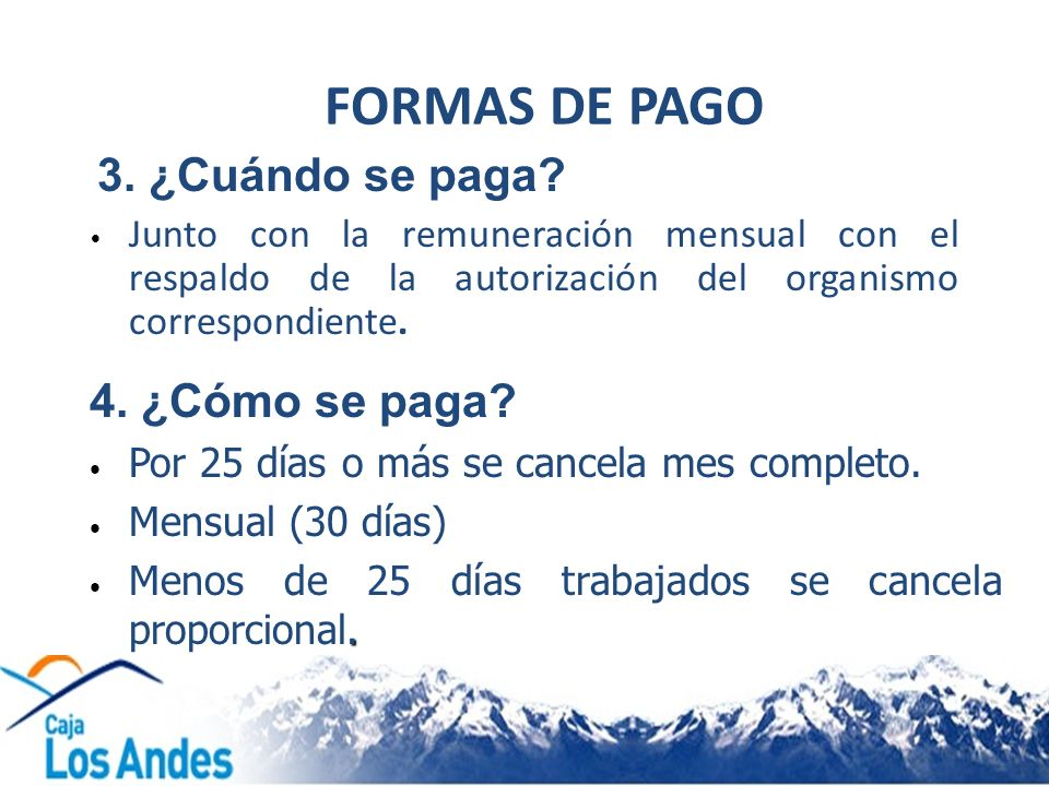 FORMAS DE PAGO 4. ¿Cómo se paga