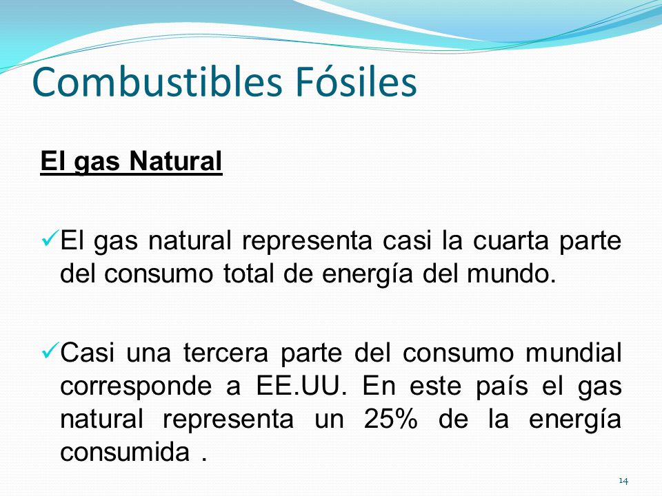 Combustibles Fósiles El gas Natural