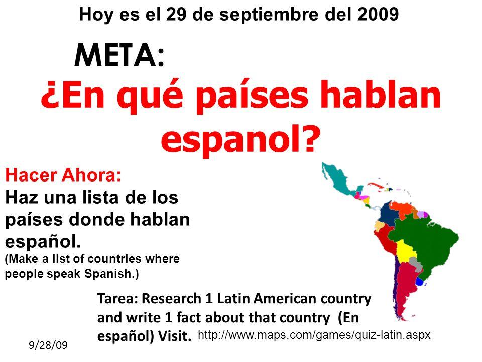Hoy es el 29 de septiembre del 2009 ¿En qué países hablan espanol
