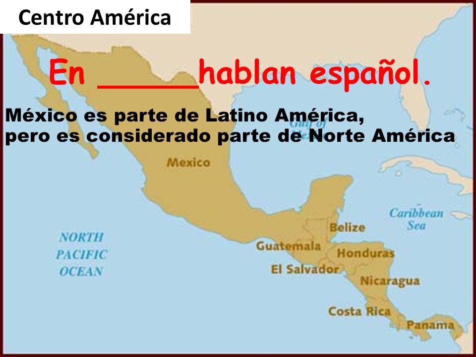 En _____hablan español.