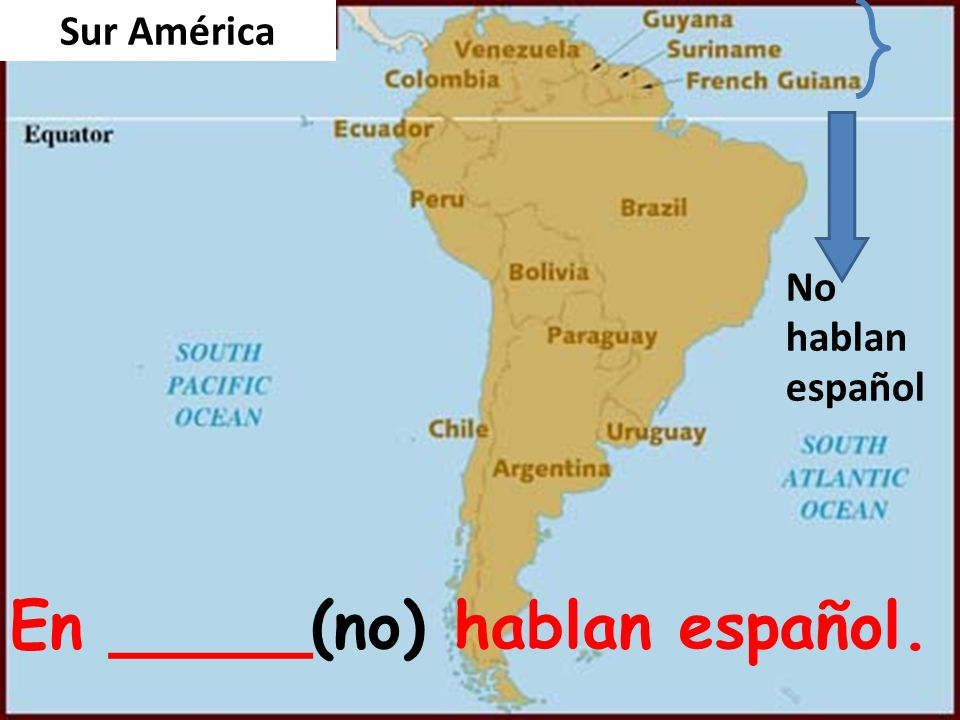 En _____(no) hablan español.