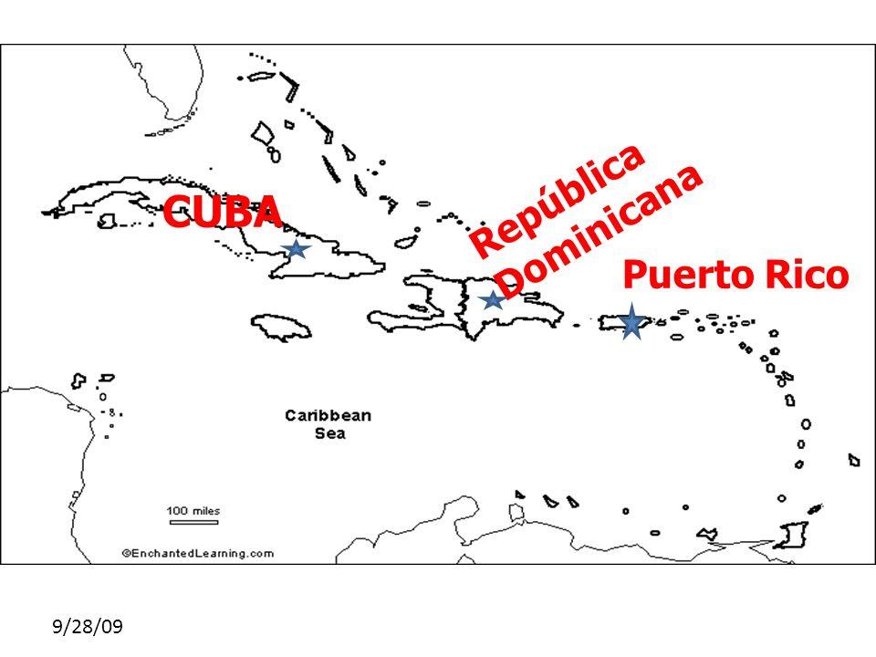 República Dominicana CUBA Puerto Rico 9/28/09