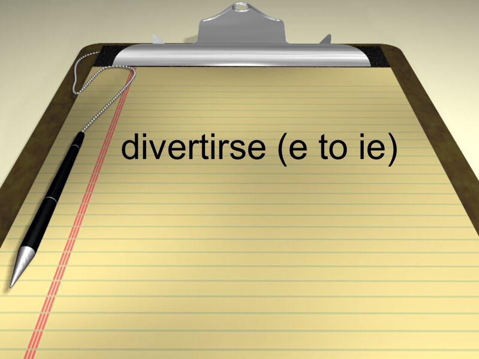 divertirse (e to ie)