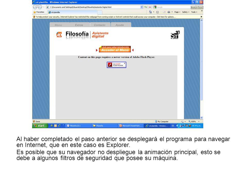 Al haber completado el paso anterior se desplegará el programa para navegar en Internet, que en este caso es Explorer.