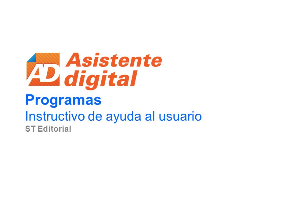 Programas Instructivo de ayuda al usuario ST Editorial