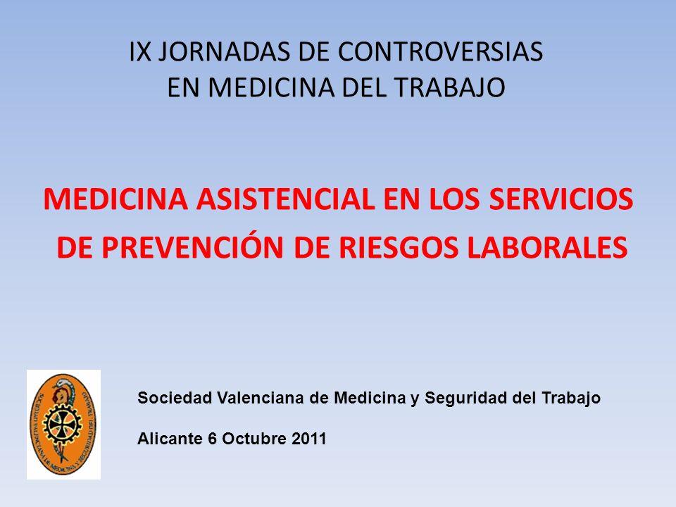 IX JORNADAS DE CONTROVERSIAS EN MEDICINA DEL TRABAJO