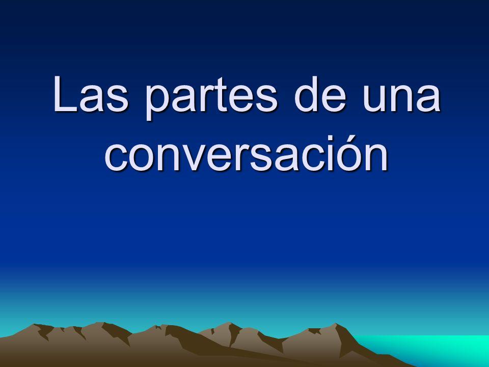 Las partes de una conversación
