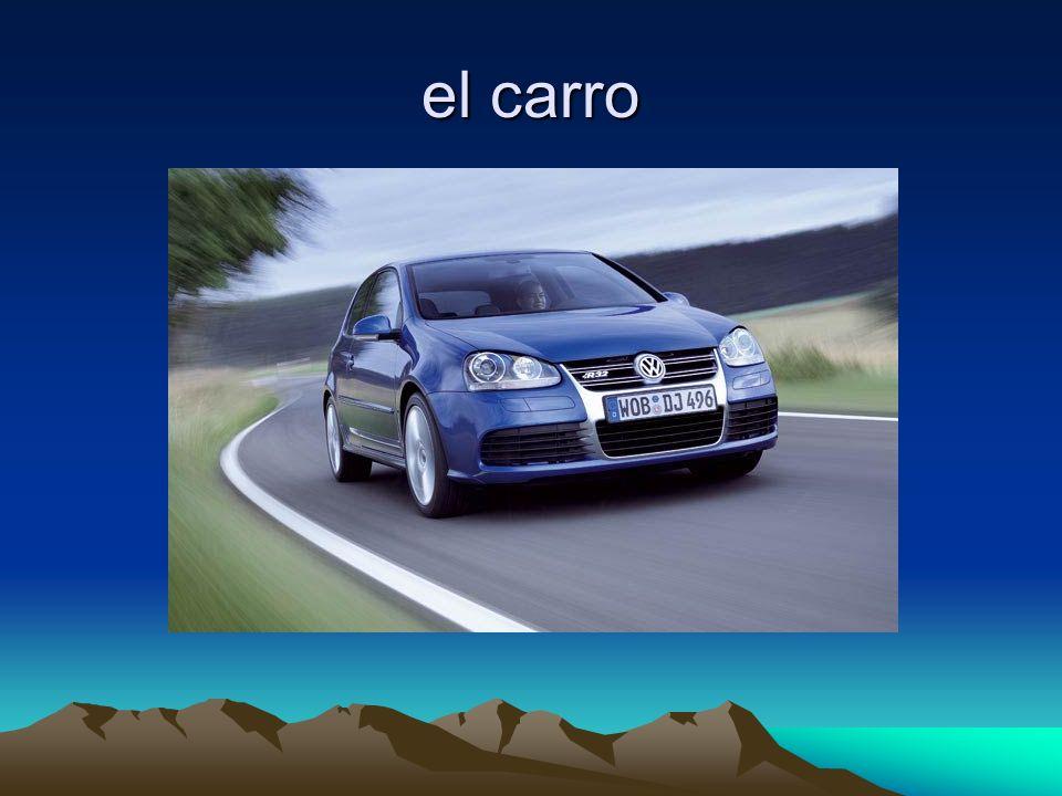 el carro