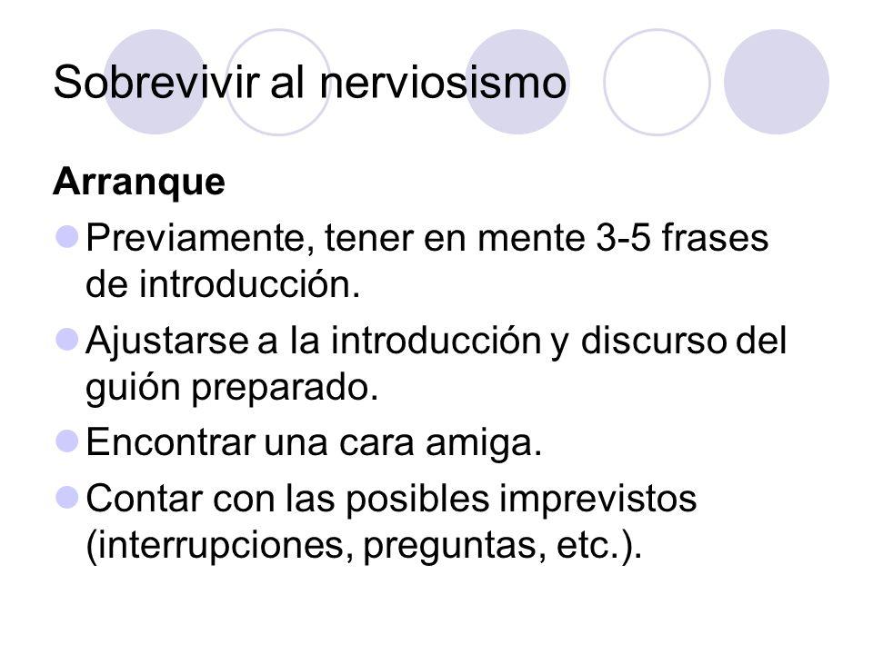 Sobrevivir al nerviosismo