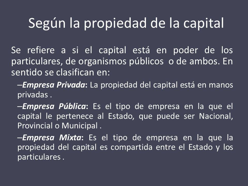 Según la propiedad de la capital