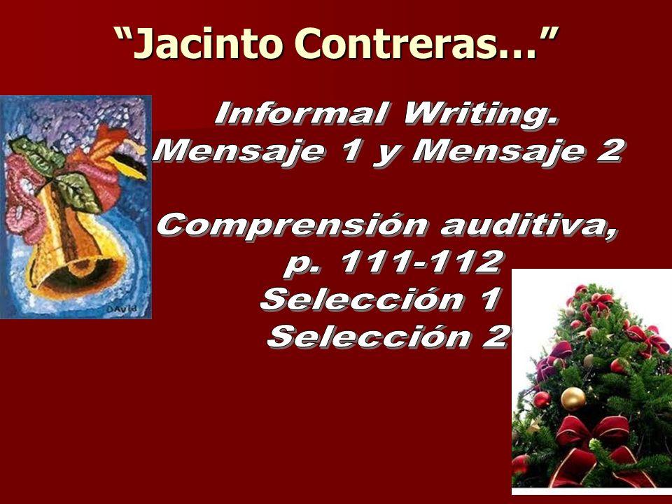 Jacinto Contreras… Informal Writing. Mensaje 1 y Mensaje 2