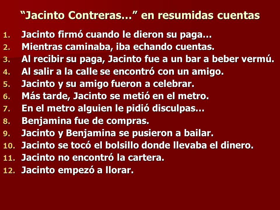 Jacinto Contreras… en resumidas cuentas