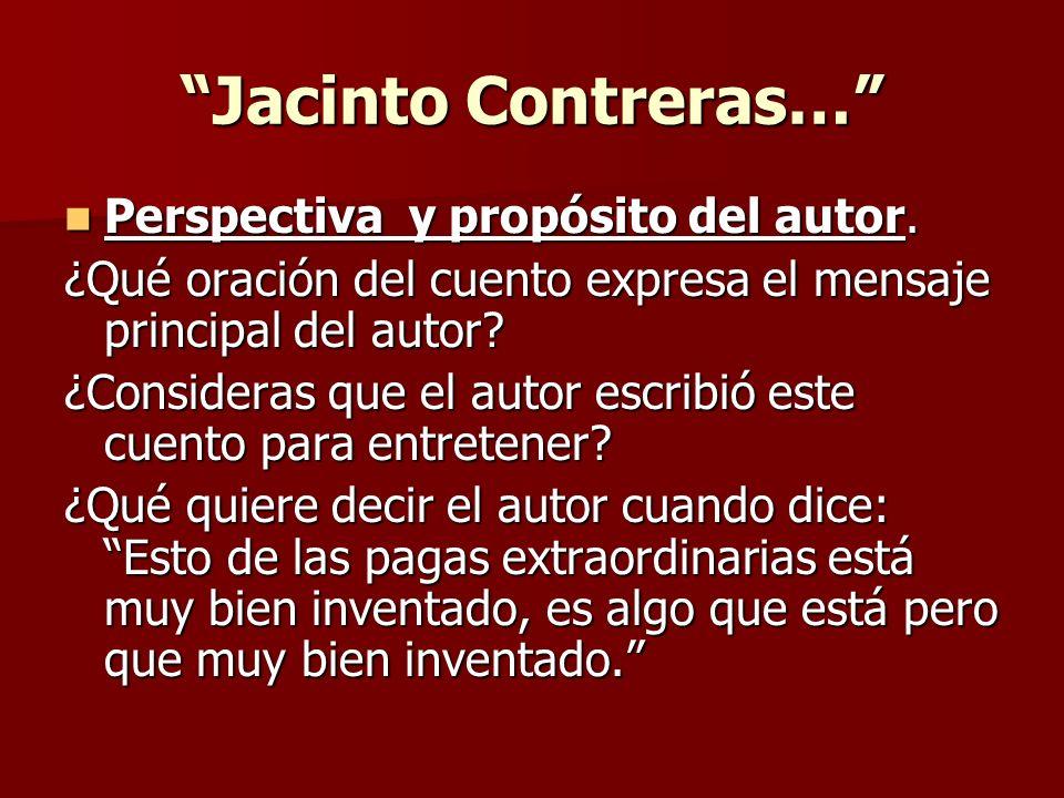 Jacinto Contreras… Perspectiva y propósito del autor.