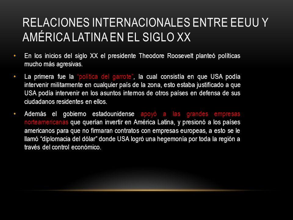 Relaciones internacionales entre EEUU y América latina en el siglo XX
