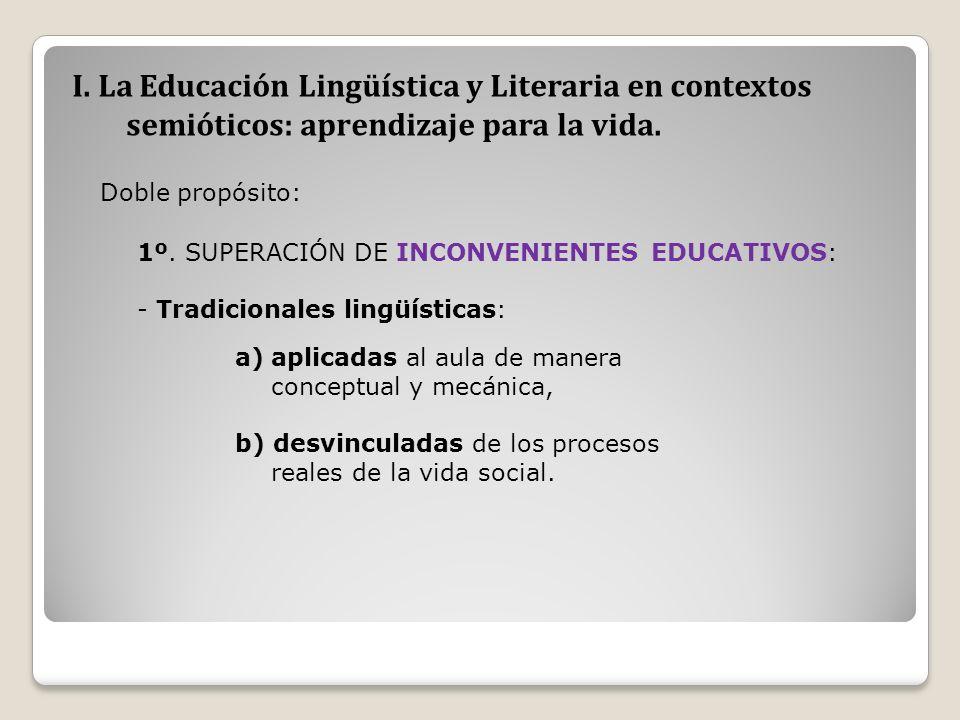 I. La Educación Lingüística y Literaria en contextos semióticos: aprendizaje para la vida.