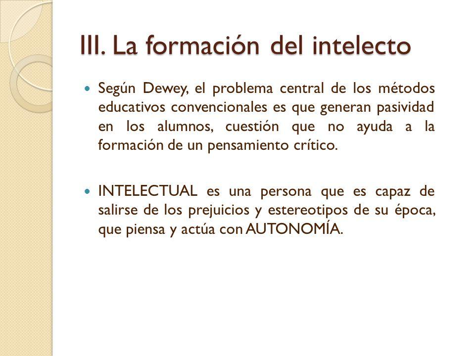 III. La formación del intelecto