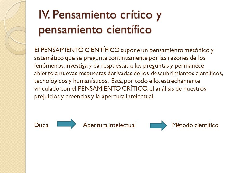 IV. Pensamiento crítico y pensamiento científico