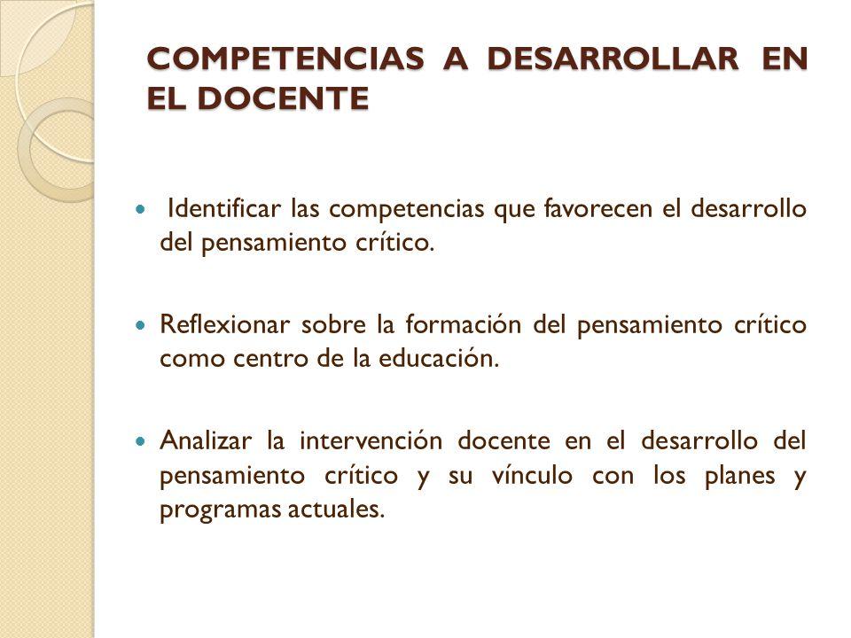 COMPETENCIAS A DESARROLLAR EN EL DOCENTE