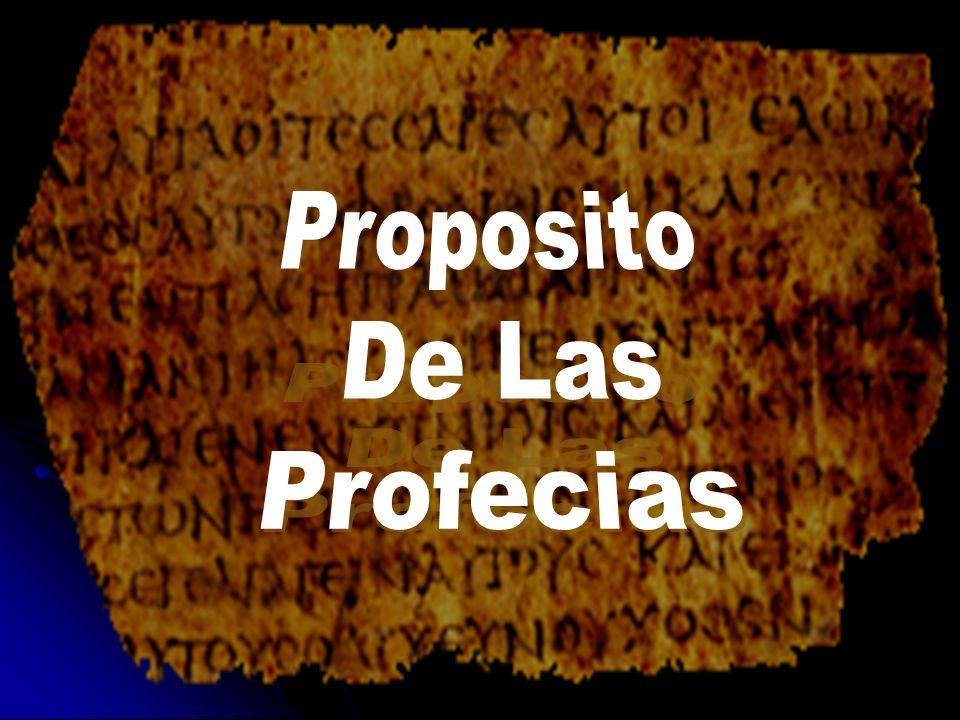 Proposito De Las Profecias