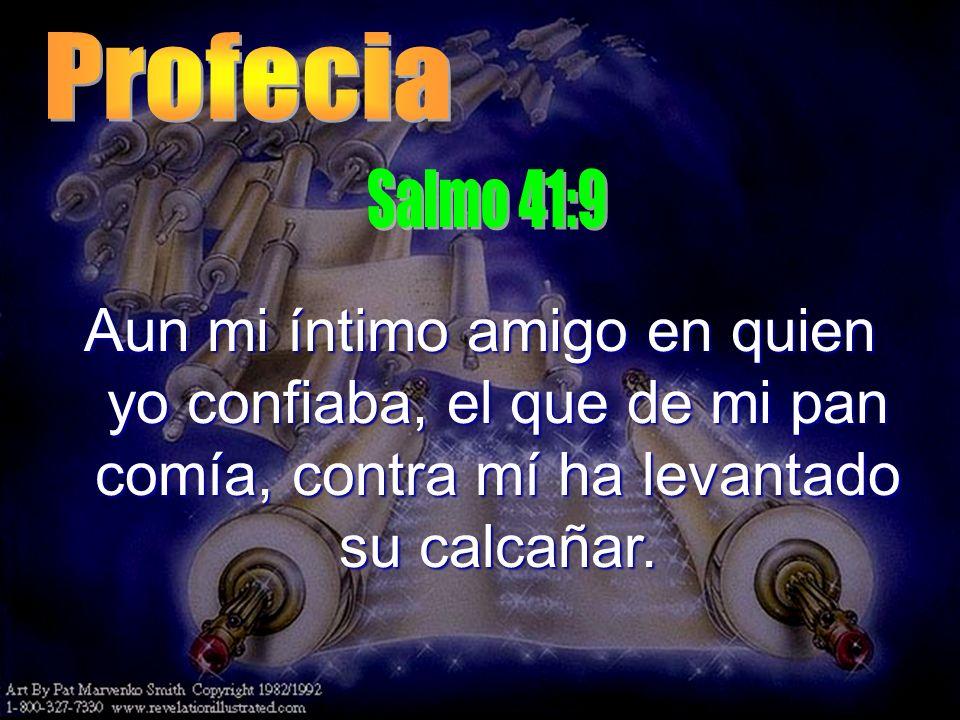 Profecia Salmo 41:9.