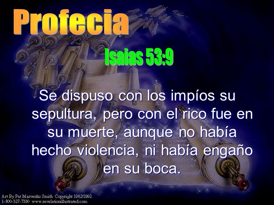 Profecia Isaias 53:9.