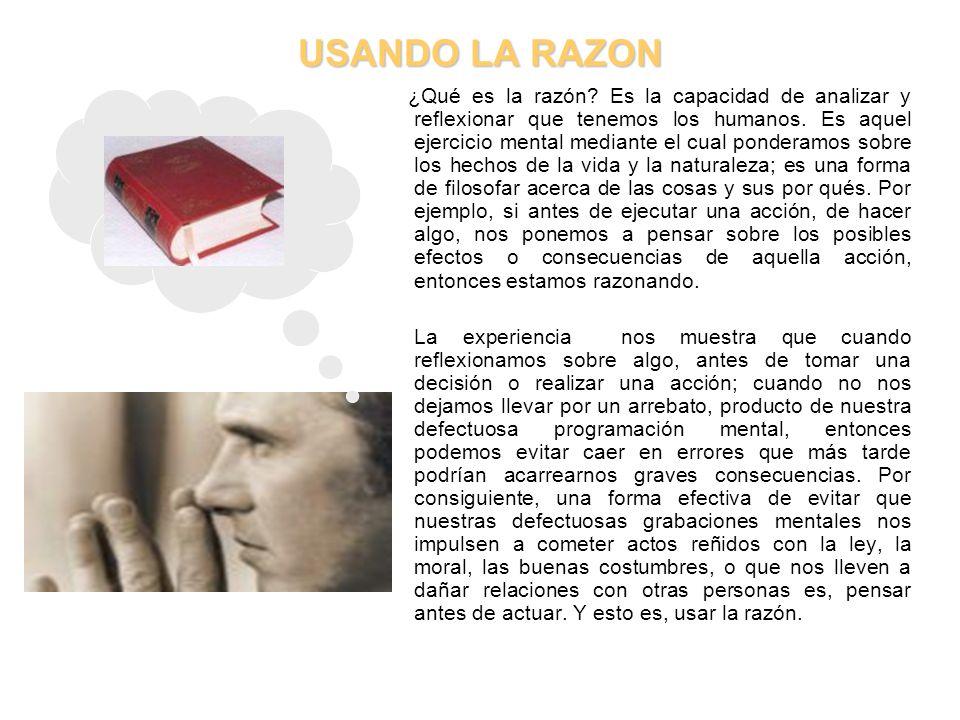 USANDO LA RAZON