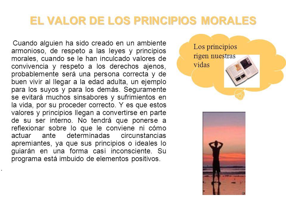 EL VALOR DE LOS PRINCIPIOS MORALES