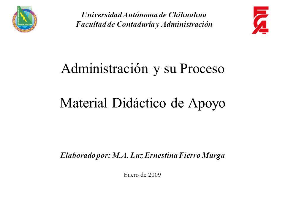 Administración y su Proceso Material Didáctico de Apoyo