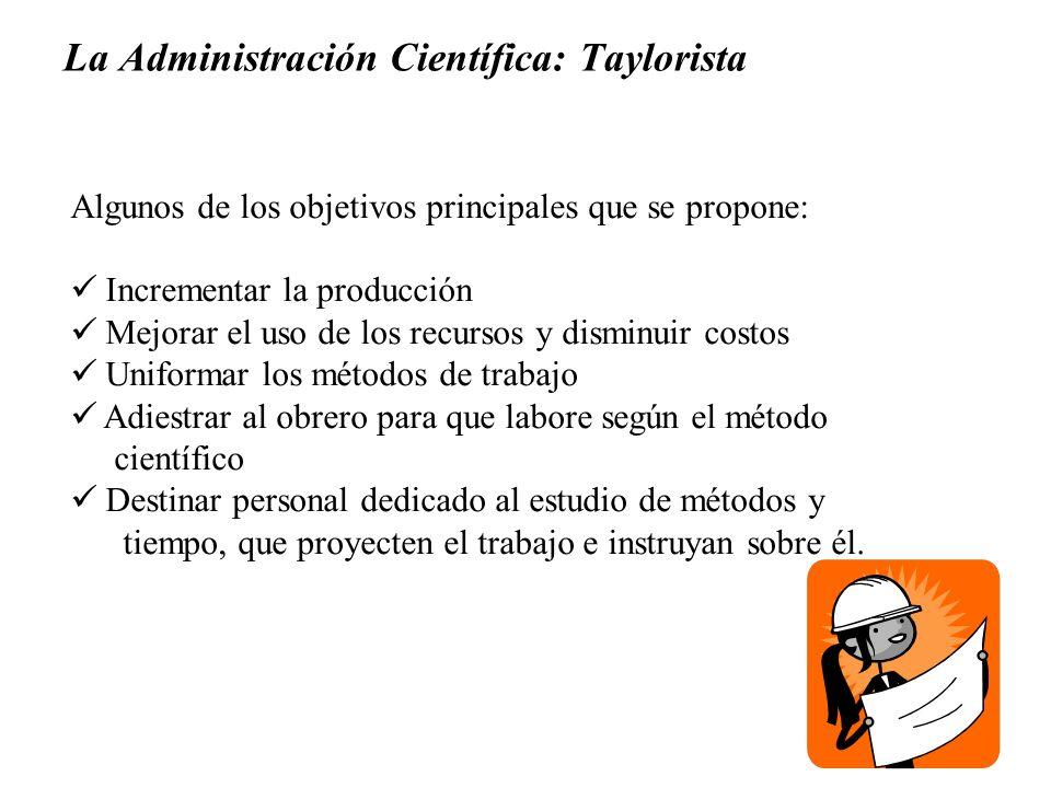 La Administración Científica: Taylorista